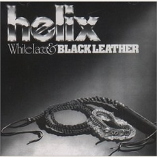 White Lace And Black Leather by Helix