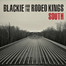 South mp3 Album by Blackie And The Rodeo Kings