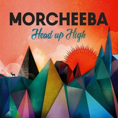 Head Up High mp3 Album by Morcheeba