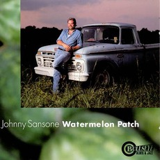 Watermelon Patch by Johnny Sansone