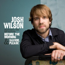 Josh Wilson mp3 Album by Josh Wilson