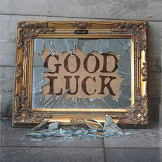 Good Luck (Deluxe Edition)