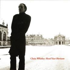 Hotel Vast Horizon by Chris Whitley