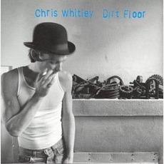 Dirt Floor by Chris Whitley