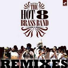 Hot 8 Remixes mp3 Artist Compilation by Hot 8 Brass Band