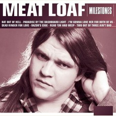 Milestones mp3 Artist Compilation by Meat Loaf