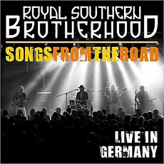 Songs From The Road: Live In Germany mp3 Live by Royal Southern Brotherhood