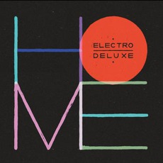 Home mp3 Album by Electro Deluxe