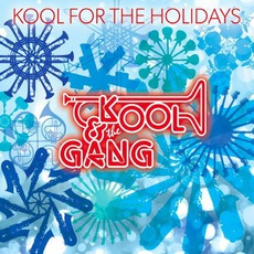 Kool For The Holidays mp3 Album by Kool & The Gang