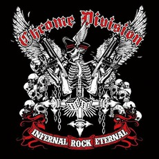 Infernal Rock Eternal mp3 Album by Chrome Division