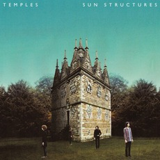 Sun Structures mp3 Album by Temples