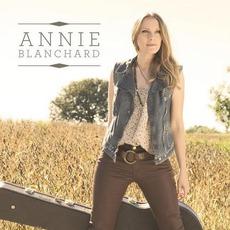 Annie Blanchard mp3 Album by Annie Blanchard