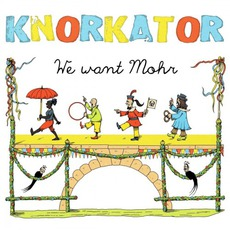 We Want Mohr mp3 Album by Knorkator