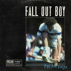 PAX•AM Days mp3 Album by Fall Out Boy