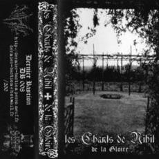 De La Gloire mp3 Album by Les Chants De Nihil