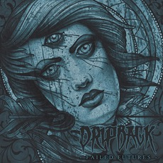 Failed Futures mp3 Album by Dripback