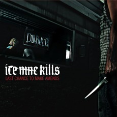 Last Chance To Make Amends mp3 Album by Ice Nine Kills