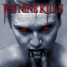 The Predator Becomes The Prey mp3 Album by Ice Nine Kills