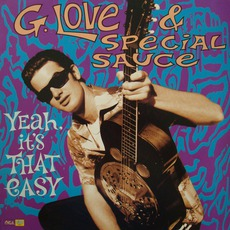 Yeah, It's That Easy mp3 Album by G. Love & Special Sauce
