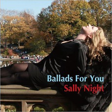 Ballads For You by Sally Night