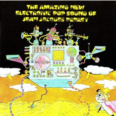 The Amazing New Electronic Pop Sound Of Jean Jacques Perrey (Remastered)