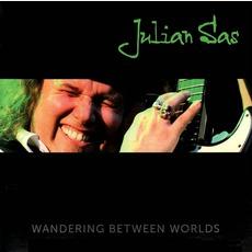 Wandering Between Worlds mp3 Album by Julian Sas