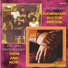 Elementary Doctor Watson / Then And Now mp3 Compilation by Various Artists