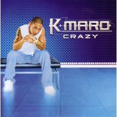 Crazy by K-maro
