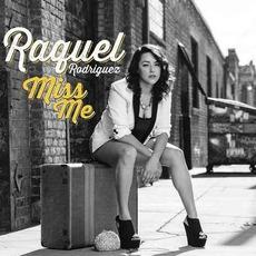 Miss Me mp3 Album by Raquel Rodriguez