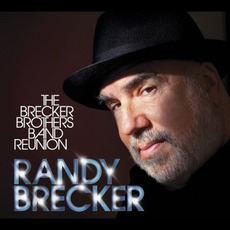 The Brecker Brothers Band Reunion mp3 Album by Randy Brecker