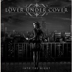 Into The Night mp3 Album by Lover Under Cover