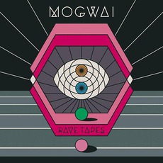 Rave Tapes (Japanese Edition) by Mogwai