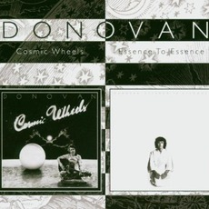 Cosmic Wheels / Essence To Essence by Donovan