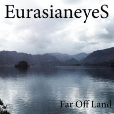 Far Off Land by EurasianeyeS