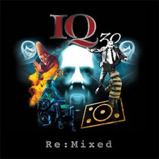 IQ 30 Re:Mixed mp3 Remix by IQ