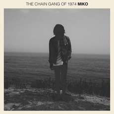 Miko by The Chain Gang Of 1974