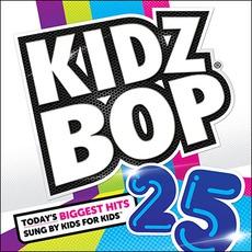 Kidz Bop 25 mp3 Album by Kidz Bop