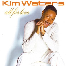 All For Love by Kim Waters