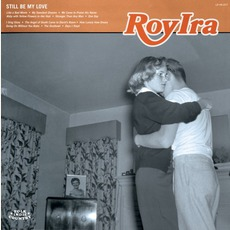 Still Be My Love mp3 Album by Roy Ira