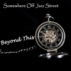 Beyond This mp3 Album by Somewhere Off Jazz Street