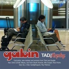 TAD / Replay by Gabin
