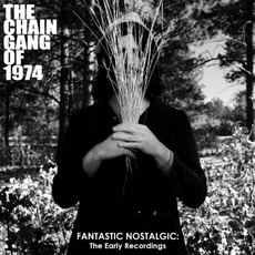 Fantastic Nostalgic: The Early Recordings