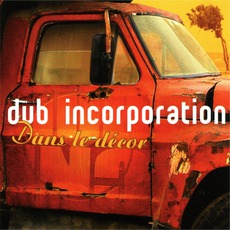 Dans Le Décor mp3 Album by Dub Incorporation