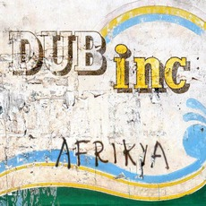 Afrikya mp3 Album by Dub Incorporation
