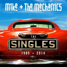 The Singles: 1985 - 2014 mp3 Artist Compilation by Mike + The Mechanics