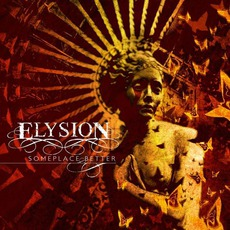 Someplace Better mp3 Album by Elysion