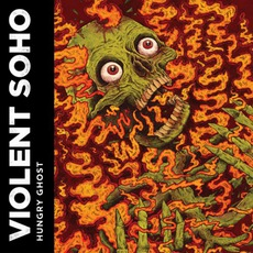 Hungry Ghost mp3 Album by Violent Soho