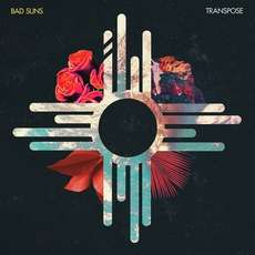Transpose mp3 Album by Bad Suns