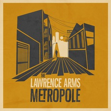 Metropole mp3 Album by The Lawrence Arms