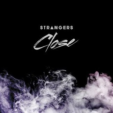Close by Strangers